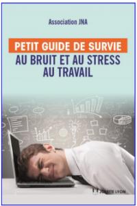 guide-survie-bruit-stress-ravail