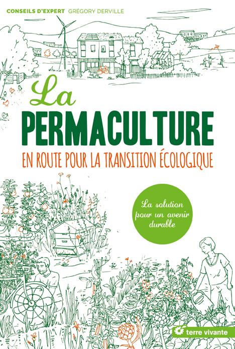le livre sur la permaculture en route pour la transition cologique. Black Bedroom Furniture Sets. Home Design Ideas