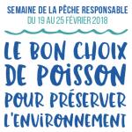 Semaine de la pêche responsable 2018 du 19 au 25 février